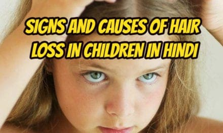 Signs and causes of hair loss in children in hindi