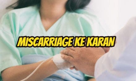 miscarriage ke karan