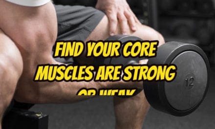 find your core muscles are strong or weak in hindi