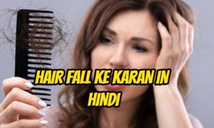 Hair fall ke karan in hindi