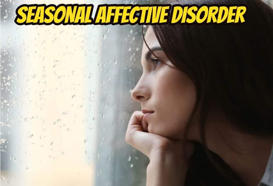 सीजनल अफेक्टिव डिसऑर्डर – Seasonal affective disorder in hindi