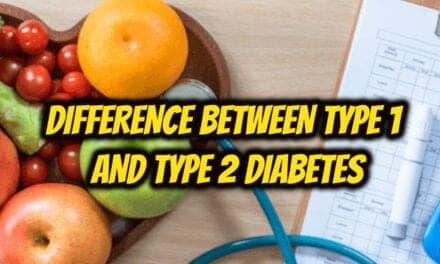 टाइप 1 और टाइप 2 डायबिटीज में अंतर – difference between type 1 and type 2 diabetes in hindi