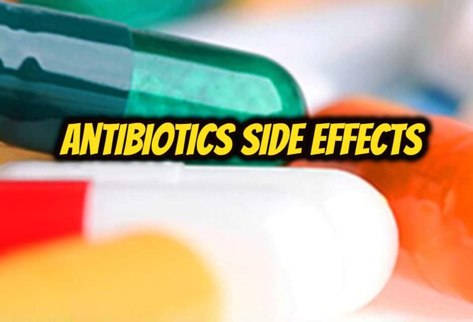 एंटीबायोटिक्स के साइड इफेक्ट – antibiotics side effects