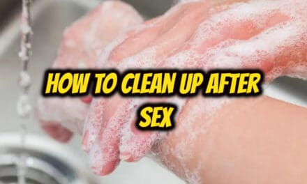 सेक्स के बाद साफ कैसे करें – how to clean up after sex