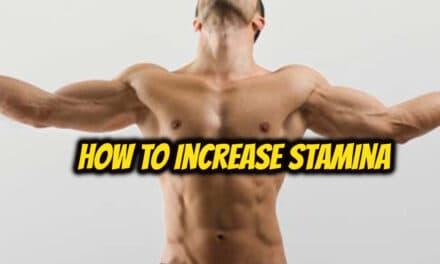 स्टैमिना कैसे बढ़ाएं – how to increase stamina