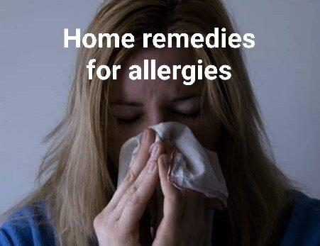 एलर्जी के घरेलू उपाय – home remedies for allergies