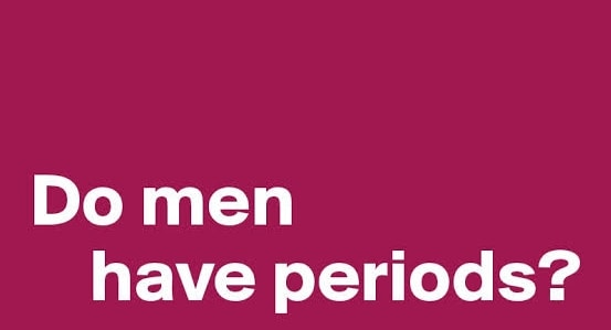 क्या पुरूषों को पीरियड्स होते हैं – Do men have periods