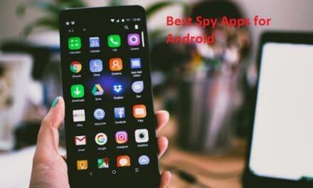 एंड्रॉयड फोन के लिए बेस्ट स्पाई ऐप्स – best spy apps for android