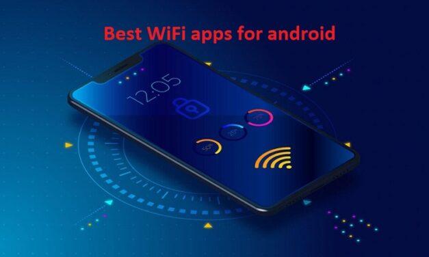 बेस्ट वाई-फाई ऐप्स – best wifi apps for android