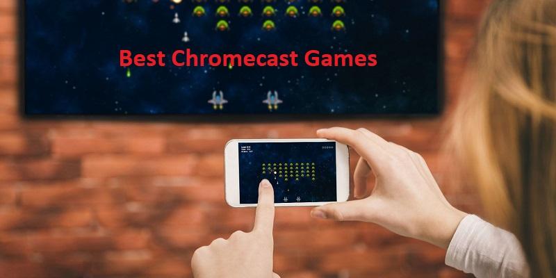 बेस्ट क्रोमकास्ट गेम्स – Best Chromecast Games