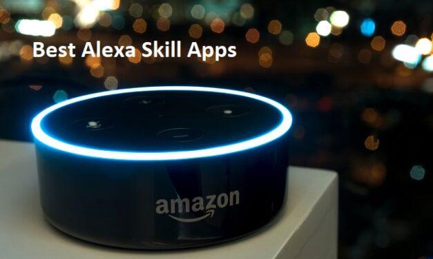 बेस्ट एलेक्सा स्किल ऐप्स – Best Alexa Skills Apps